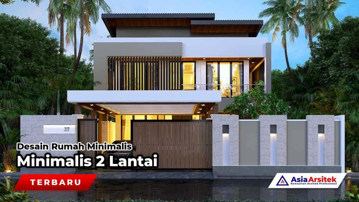 Desain Rumah Minimalis 2 Lantai Terbaru 2021 Asia Arsitek
